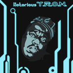 Notorious T.R.O.N. by WallHaxx