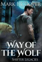 Way of the Wolf e-cover 2014 by DarkDawn-Rain