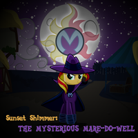 Sunset Shimmer: The Mysterious Mare-Do-Well by Joeycrick