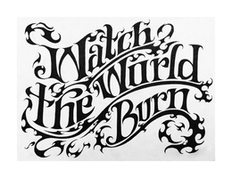 Watch-the-World-Burn by Oigres-Undead