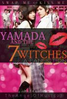 Yamada And The 7 Witches A Fanfiction by EmmaKnox