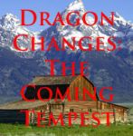 Dragon Changes 11: The Coming Tempest by brothejr