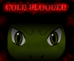 Cold Blooded cover 2 by ApocalypseWii