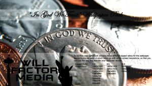 Wallpaper - In God We Trust by WillFactorMedia