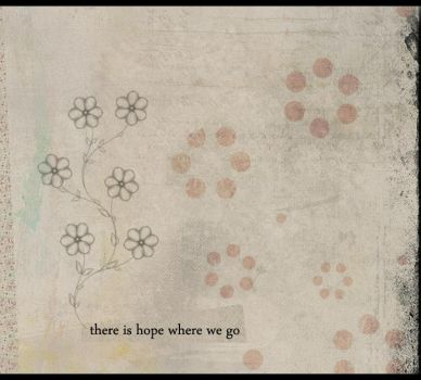 There Is Hope Were Wo Go by Dr-Adobe