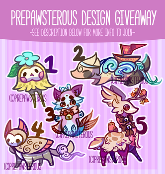 :Design Giveaway(Results Tomorrow): by PrePAWSterous