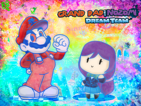 Grand Dad  Nozomi Dream Team by RodriRikolino45