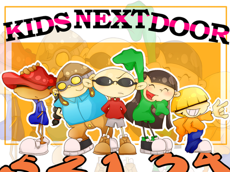KIDS NEXT DOOR FOREVER!! by Rumi123