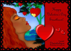 Happy Valentine's Day Sweetheart by Dianabolique