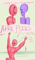 APRIL FOOLS by erovoid