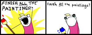 Finish All the Paintings Diptych by joshthecartoonguy