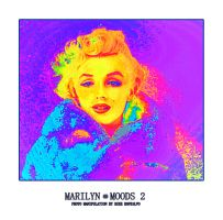Marilyn2moods by montalvo-mike