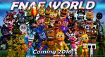 FNAF World by Chrismilesprower