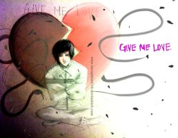Give Me Love by Seraphim210
