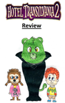 Hotel Transylvania 2 Review by BlazeHeartPanther