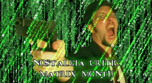 Nostalgia Critic Matrix Month by JAM4077