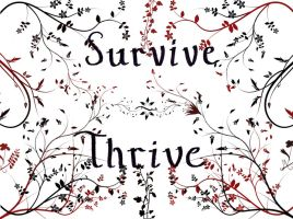 Survive And Thrive by purplesplee