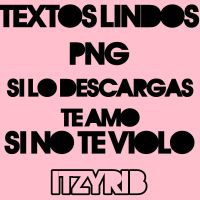 Textos relindos png by ItzyriB