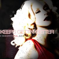 Keeps Gettin' Better-Xtina by YukiSphynx