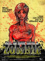 Fell in Love with a Zombie by edhmuller