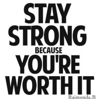Stay strong c: by JackieWacky