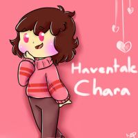 Haventale! Chara by MinieOpera