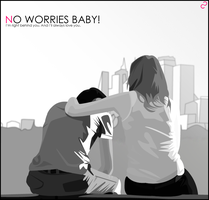 no.worries.BABY. by Espador