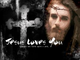 Jesus Loves You... by houseofleaves
