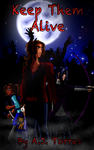 Zombie Apocalypse Trilogy Book 1 Keep Them Alive by TaCDLunaria91