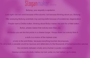 Anti Bully slogans by TaintedTruffle