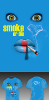 SMOKE OR DIE by tomer666