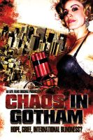 Chaos In Gotham Poster 2 by OutlawRave