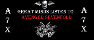 Great Minds Listen to A7X by a7x-kjh