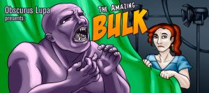 OL: The Amazing Bulk by kitsune2022