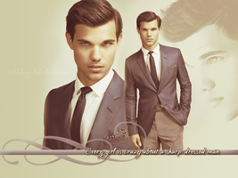 Sharp Dressed Man--Taylor Lautner by debzdezigns-lamb68