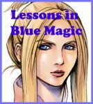 A Lesson in Blue Magic part 1 by Hexen109