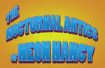 The Nocturnal Antics of Neon Nancy by hivernoir
