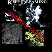 Keep Dreaming RenderPack 1 by ThaSprout
