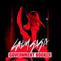 Lady Gaga - Government Hooker by CdCoversCreations