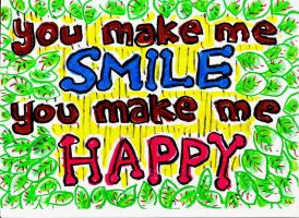 you make me smile and happy too by bilox