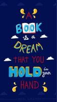 A Book Is A Dream That You Hoold In Your Hand by simonefsc