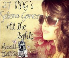 27 PNG's Selena Gomez Hit The Lights by Camii-Camiilaa