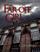 The Far-Off Girl, Chapter 1 by AzraelleWormser