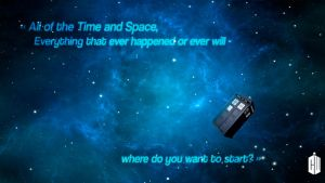 Doctor Who Wallpaper - All of the Time and Space by Darkounetlolz