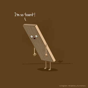 Bored Board by NaBHaN