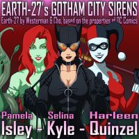 (EARTH-27) The Gotham City Sirens by Roysovitch