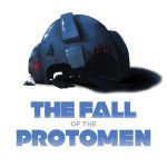 The Fall of the Protomen by Eathan-Crowe