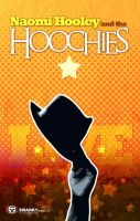 Naomi Hooley and the Hoochies by Briansbigideas