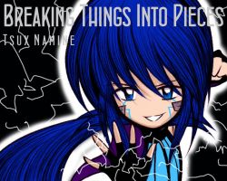 Breaking Things Into Pieces Cover- Tsux Namine by MewKwota