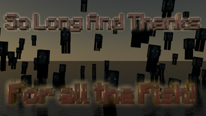 So Long And Thanks For All The Fish. MC Wallpaper by MicDoes